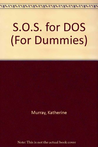 S.o.s. for Dos (for Dummies)