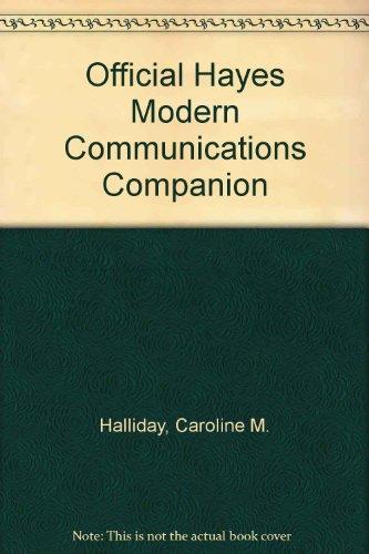 Official Hayes Modem Communications Companion: Caroline M. Halliday