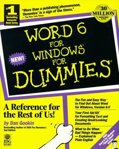 WORD FOR WINDOWS 6 FOR DUMMIES: A Reference for the Rest of Us!