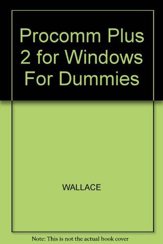 Procomm Plus 2 for Windows for Dummies: Wally Wang