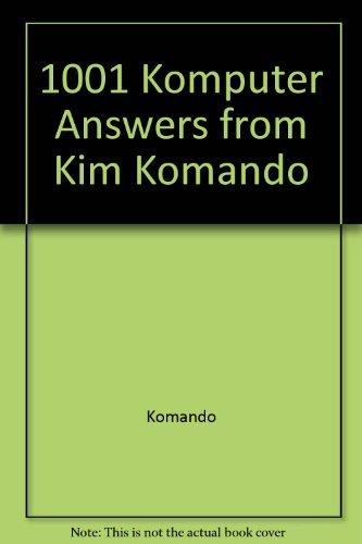 9781568844602: 1001 Komputer Answers from Kim Komando