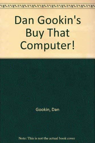 Buy That Computer 1995: Dan Gookin