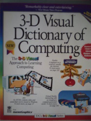 The 3d Visual Dictionary of Computing (Idg's: Graham, Gord, Maran,