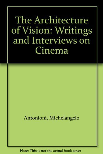 9781568860121: The Architecture of Vision: Writings and Interviews on Cinema