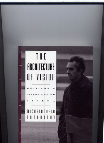 9781568860169: The Architecture of Vision: Writings and Interviews on Cinema