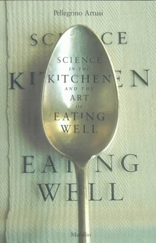 9781568860398: Science in the Kitchen and the Art of Eating Well