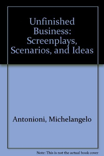 9781568860510: Unfinished Business: Screenplays, Scenarios, and Ideas