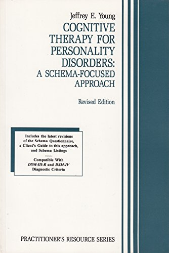 9781568870069: Cognitive Therapy for Personality Disorders: A Schema-Focused Approach (Practitioner's Resource Series)