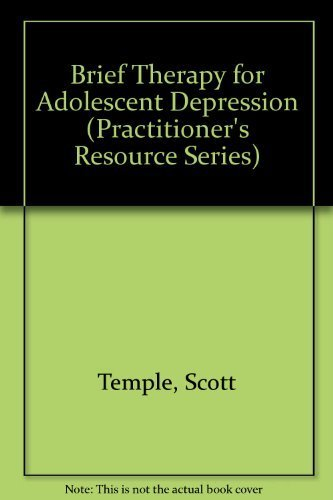 9781568870281: Brief Therapy for Adolescent Depression (Practitioner's Resource Series)