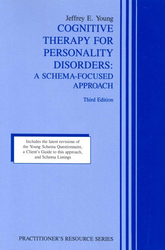 9781568870472: Cognitive Therapy for Personality Disorders: A Schema-Focused Approach (Practitioner's Resource Series)
