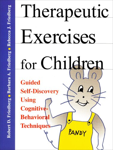9781568870656: Therapeutic Exercises for Children: Guided Self-Discovery Using Cognitive-Behavioral Techniques