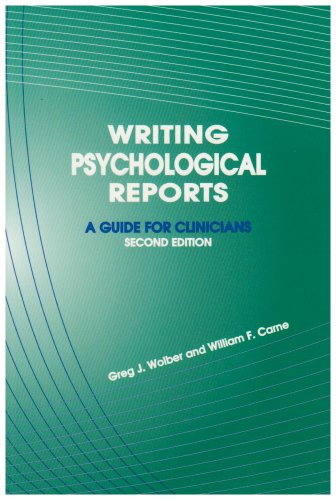 9781568870762: Writing Psychological Reports: A Guide for Clinicians