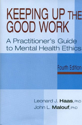 9781568870922: Keeping Up The Good Work: A Practitioner's Guide To Mental Health Ethics