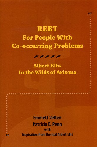 9781568871233: Rebt for People With Co-occurring Problems: Albert Ellis in the Wilds of Arizona