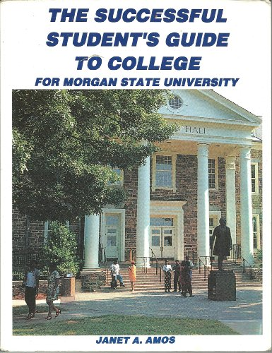 9781568883779: The successful student's guide to college for Morgan State University