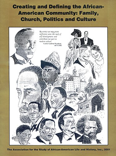 9781568885445: Creating and Defining the African-American Community: Family, Church, Politics, and Culture