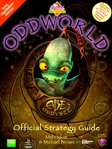 9781568939001: Unlock the Secrets of Oddworld: Abe's Oddysee Official Strategy Guide with CDROM and Poster