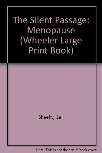 9781568950037: The Silent Passage: Menopause