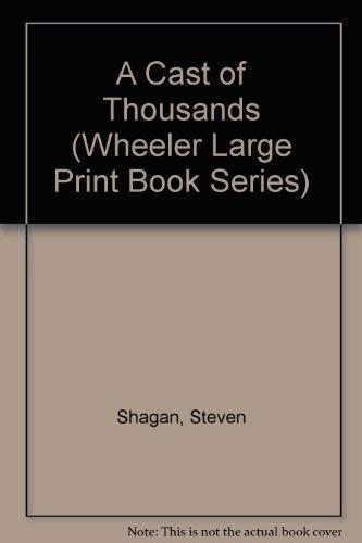 9781568950211: A Cast of Thousands (Wheeler Large Print Book Series)