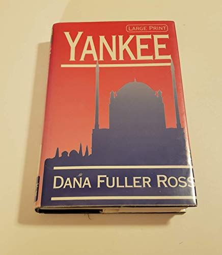 Yankee (1568950446) by Dana Fuller Ross