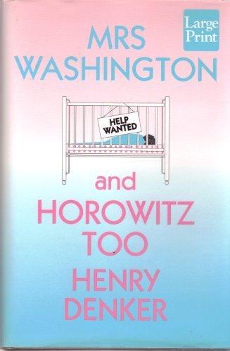 9781568950532: Mrs. Washington and Horowitz, Too