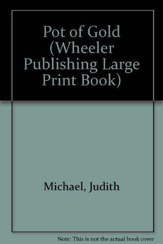 9781568950600: Pot of Gold (Wheeler Publishing Large Print Book)