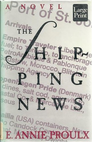 9781568950693: The Shipping News (Wheeler Large Print Books)