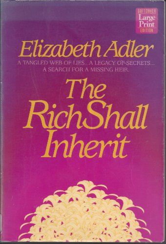 9781568950778: The Rich Shall Inherit