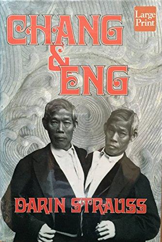 9781568951355: Chang and Eng: A Novel (Wheeler Large Print Book Series)