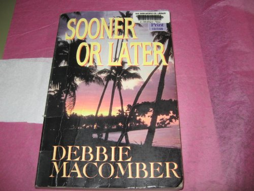 9781568951416: Sooner or Later (Deliverance Company #2)