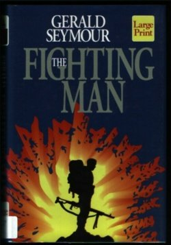9781568951515: The Fighting Man (Wheeler Hardcover)