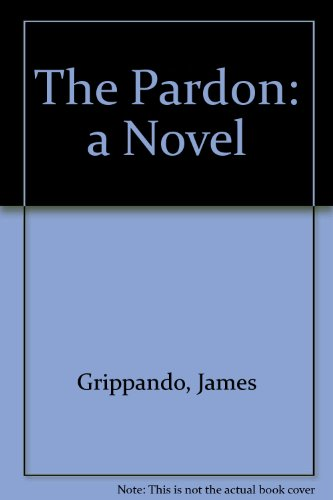 9781568951591: The Pardon: A Novel (Wheeler Hardcover)