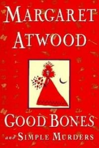 9781568951720: Good Bones and Simple Murders