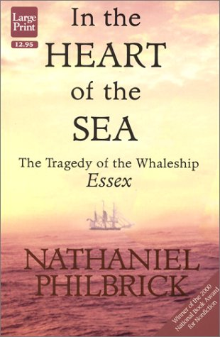 9781568951782: In the Heart of the Sea: The Tragedy of the Whaleship Essex (Wheeler Large Print Press (large print paper))