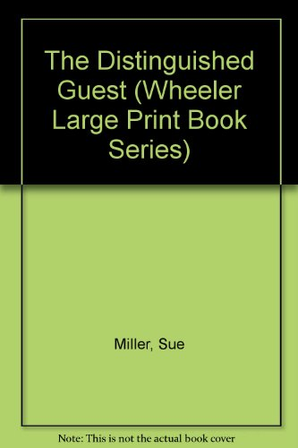 9781568952291: The Distinguished Guest (Wheeler Large Print Book Series)