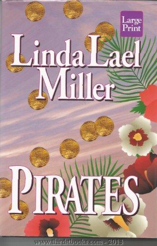 Pirates: Linda Lael Miller