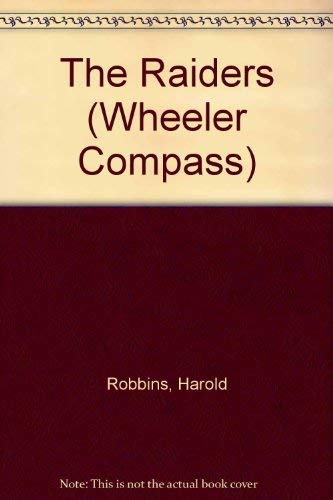 9781568952628: The Raiders (Wheeler Compass)