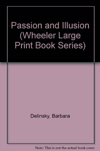 9781568952789: Passion and Illusion