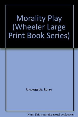 9781568952970: Morality Play (Wheeler Large Print Book Series)