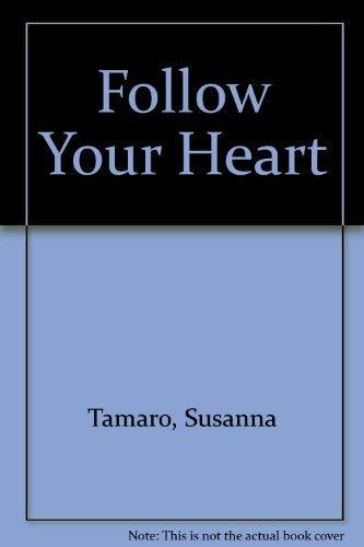 9781568953106: Follow Your Heart