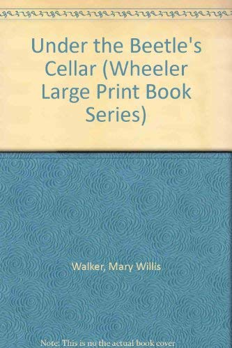 9781568953137: Under the Beetle's Cellar (Wheeler Large Print Book Series)