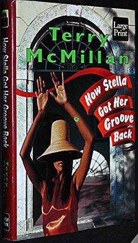9781568953557: How Stella Got Her Groove Back (Wheeler Large Print Book Series)