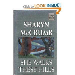 9781568953571: She Walks These Hills