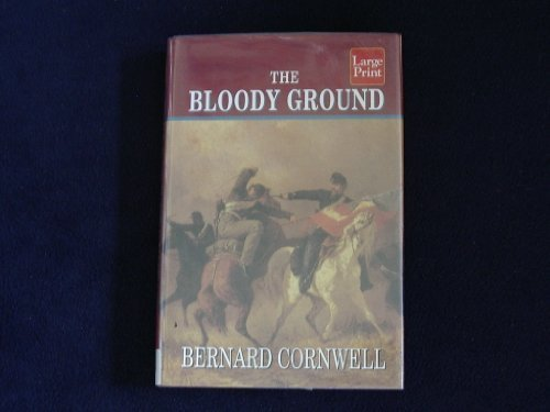 9781568953717: The Bloody Ground (The Starbuck Chronicles, Book 4)