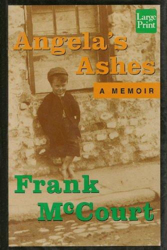 Angela's Ashes: A Memoir: Frank McCourt