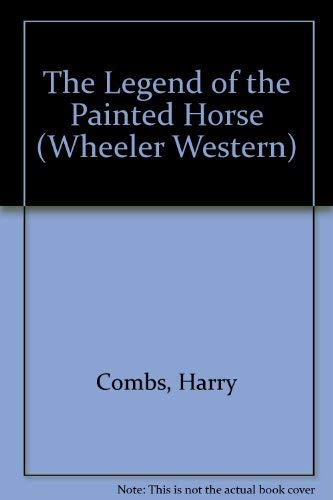 9781568954028: The Legend of the Painted Horse