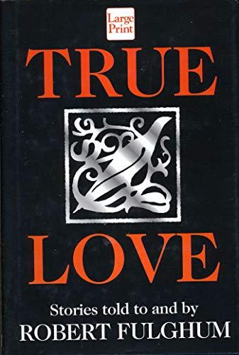 9781568954264: True Love (Wheeler Large Print Book Series)