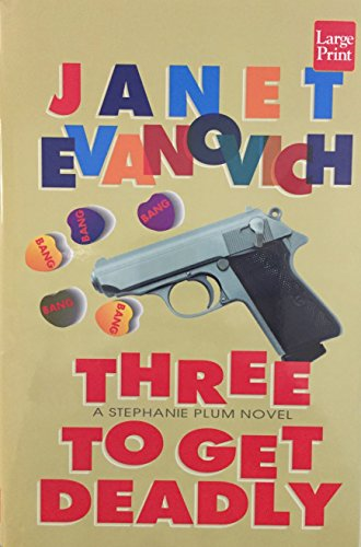 9781568954295: Three to Get Deadly (Stephanie Plum, No. 3)