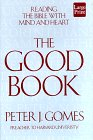 9781568954516: The Good Book: Discovering the Bible's Place in Our Lives (Wheeler Compass)