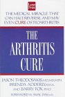 9781568954561: The Arthritis Cure: The Medical Miracle That Can Halt, Reverse, and May Even Cure Osteoarthritis (Wheeler Large Print Book Series)